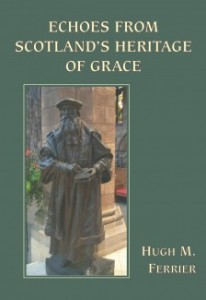 Echoes From Scotland's Heritage Of Grace