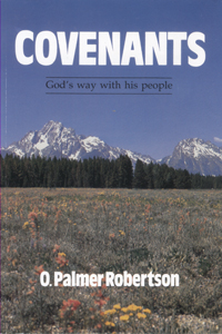 Covenants: God's Way with People