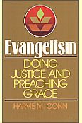 Evangelism - Doing Justice and Preaching Grace
