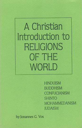 A Christian Introduction to Religions of the World