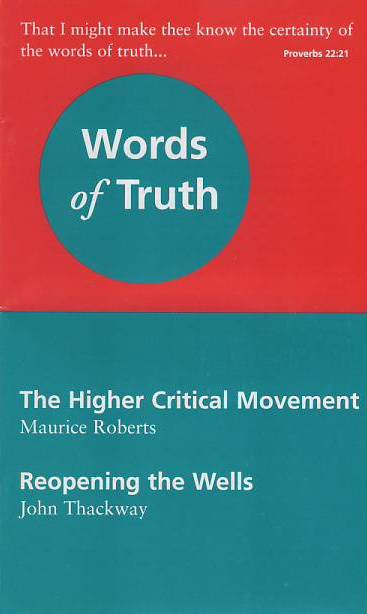 The Higher Critical Movement & Reopening the Wells