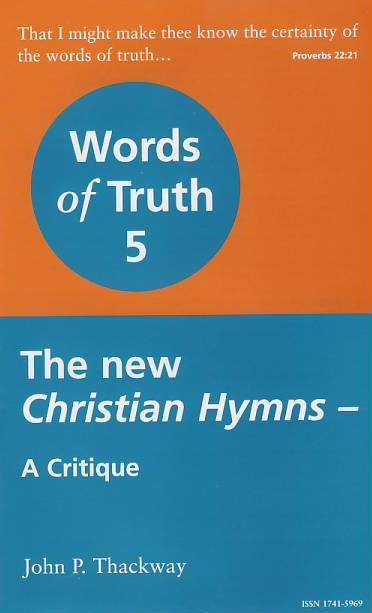 The New Christian Hymns - A Critique