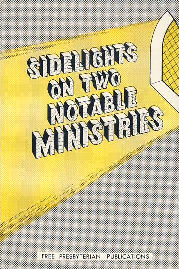 Sidelights on Two Notable Ministers