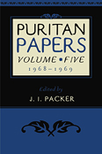 Puritan Papers Volume 5