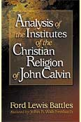 Analysis of the institutes of the christian religion of j.calvin