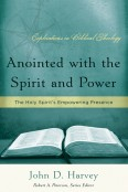 Anointed with the Spirit and Power