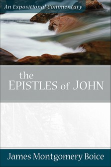 An Expositional Commentary: Epistles of John