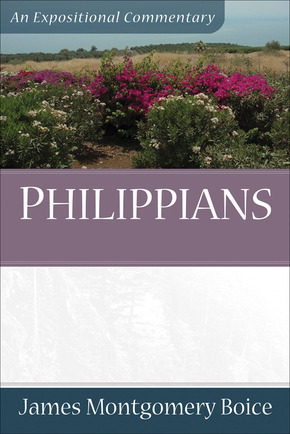 An Expositional Commentary: Philippians