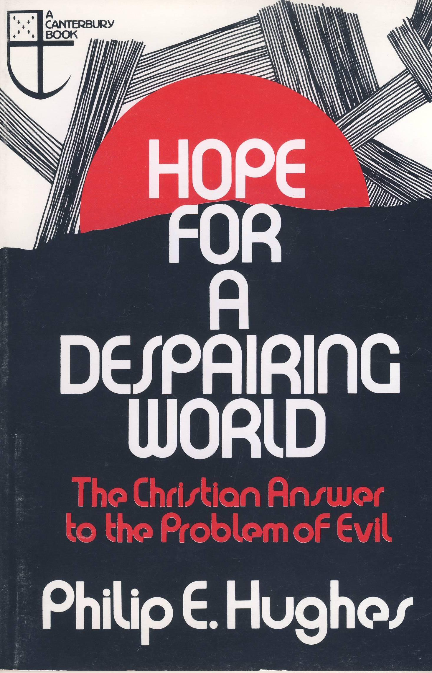 Hope for a Despairing World