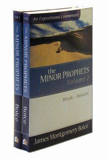 An Expositional Commentary: The Minor Prophets (2 vols.)