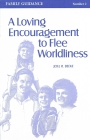 A loving encouragement to flee worldlines