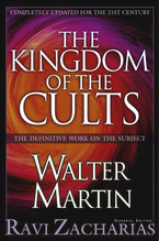 The Kingdom of the Cults (Revised and Expanded)