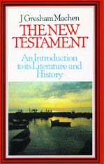 New Testament: An Introduction to Its Literature and History