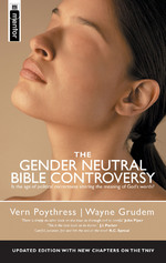 The Gender Neutral Bible Controversy