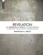 A Mentor Expository Commentary: Revelation