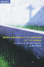 Seven Sayings of the Saviour on the Cross