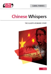 Chinese Whispers : The Gladys Aylward Story