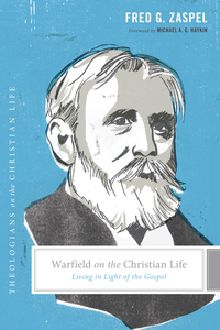 Warfield on the Christian Life - Click Image to Close