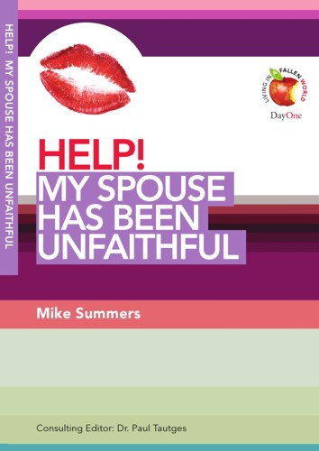Help! My Spouse Has Been Unfaithful