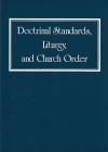 Doctrinal Standards, Liturgy, and Church Order