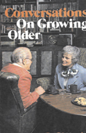 Conversations on Growing Older