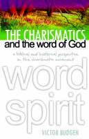 The Charismatics and the Word of God