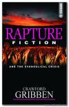 Rapture Fiction and the Evangelical Crisis