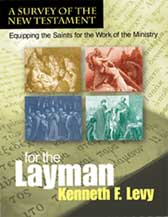 For the layman-A survey of the New Testament