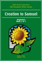 Bible History Catechism OT:Creation to Samuel(Beg1of3)