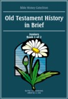 Bible History Catechism: OT History in Brief (Juniors 1 of 2)