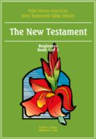 Bible History Catechism NT: The New Testament (Beg 3 of 3)