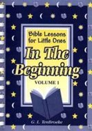 Bible Lessons Vol. 1 - In the Beginning