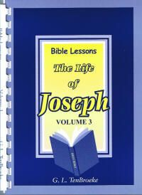 Bible Lessons Vol. 3 - The Life of Joseph