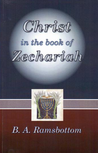 Christ in the Book of Zechariah