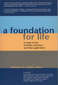 A Foundation For Life : A Study Of Key Christian Doctrines And T