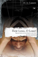 How Long, O Lord? (2nd ed.)