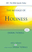 BST: The Message of Holiness