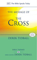 BST: The Message of the Cross