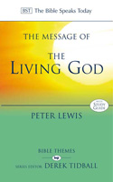 BST: The Message of the Living God