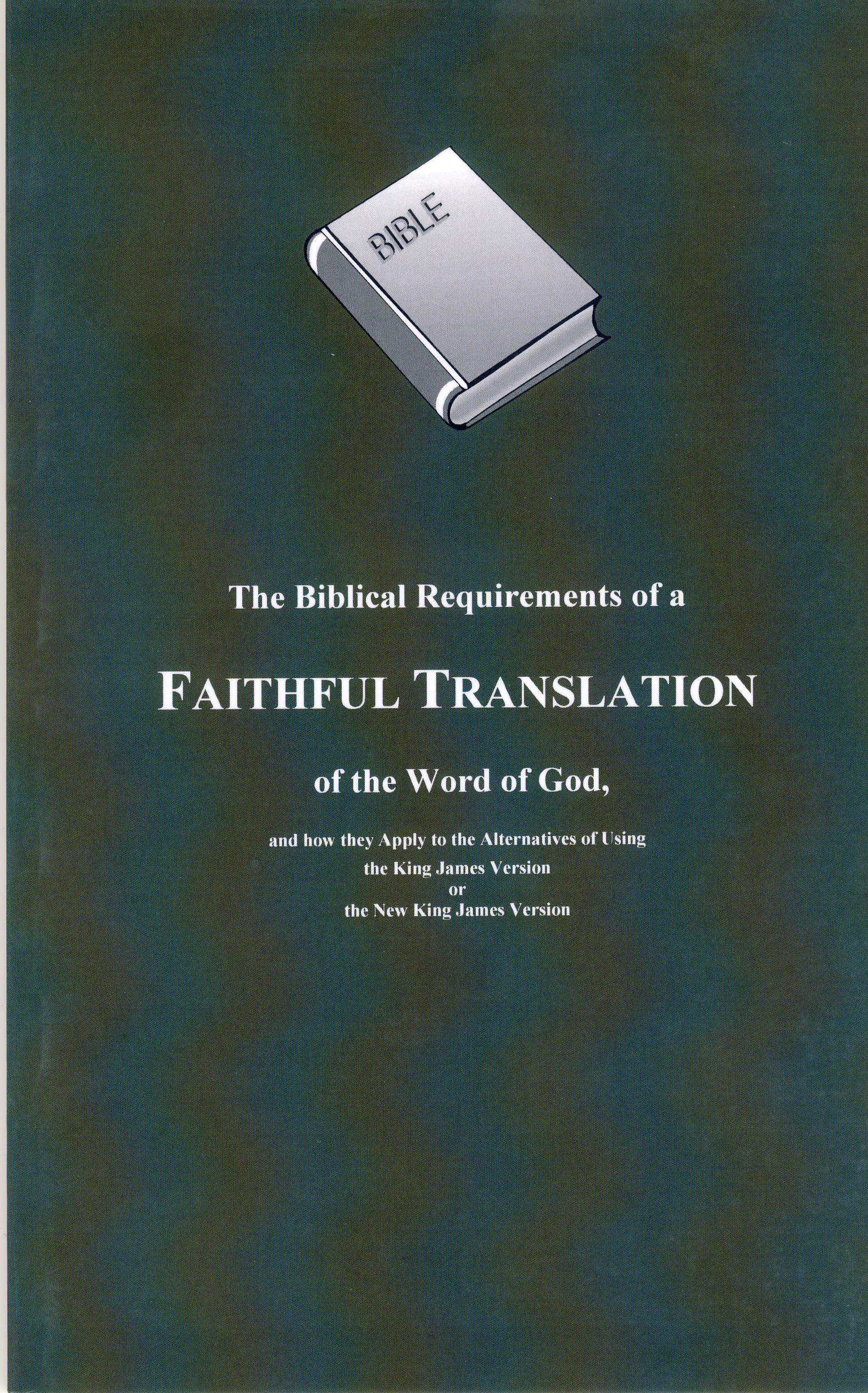 Biblical Requirements of a Faithful Translation of Word of God