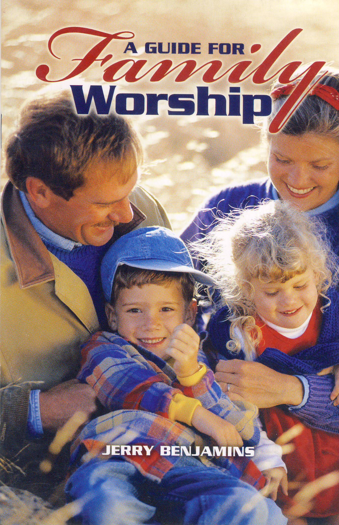 A Guide for Family Worship