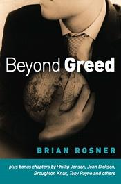 Beyond Greed