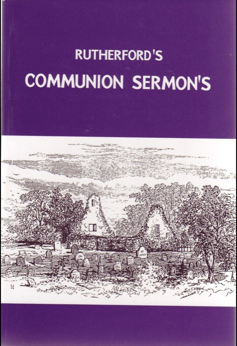 Rutherford's Communion Sermons