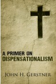 Primer on Dispensationalism