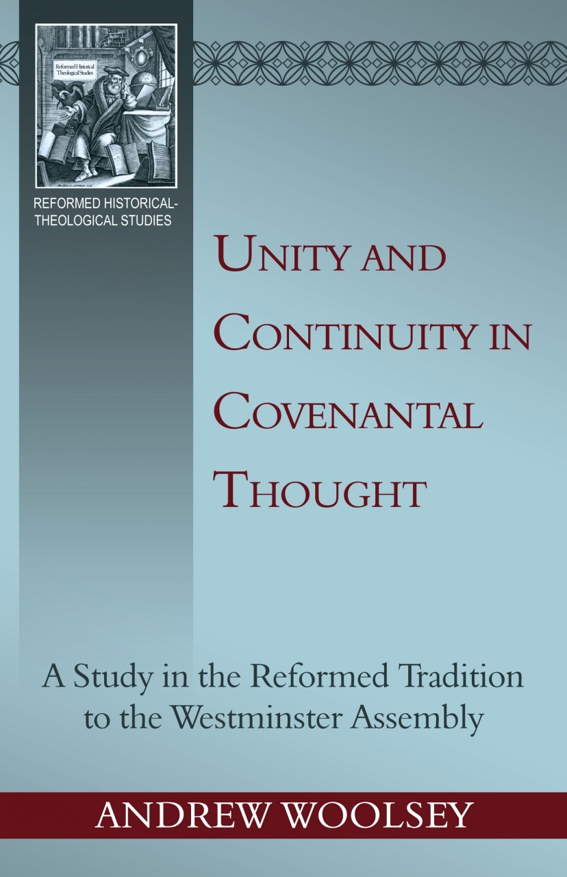 Unity and Continuity in Covenantal Thought