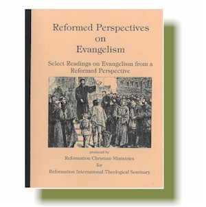 Reformed Perspectives on Evangelism
