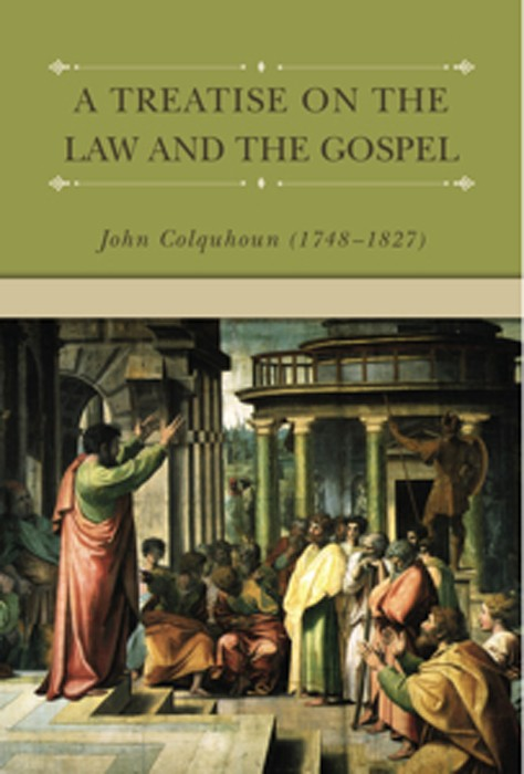 A Treatise on the Law and Gospel