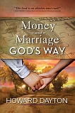 Money and Marriage God's Way - Click Image to Close