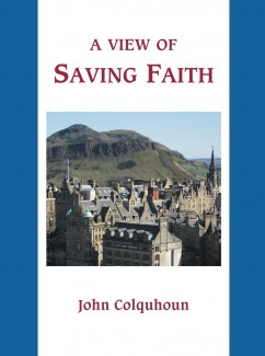 A View of Saving Faith