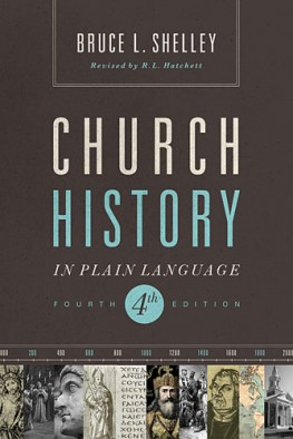 Church History in Plain Language (4th ed.)